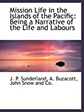 img - for Mission Life in the Islands of the Pacific: Being a Narrative of the Life and Labours book / textbook / text book