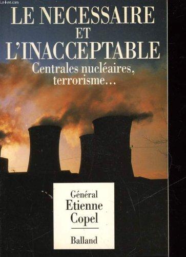 le-necessaire-et-linacceptable-centrales-nucleaires-terrorisme-essais-document