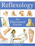 img - for Reflexology: An Illustrated Guide (Illustrated Guides) by Crane, Beryl (1998) Paperback book / textbook / text book