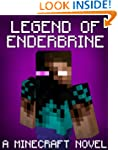 Legend of EnderBrine: A Minecraft Nov...
