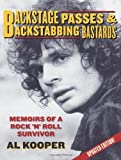 img - for Backstage Passes & Backstabbing Bastards: Memoirs of a Rock 'N' Roll Survivor by Al Kooper (2008-02-01) book / textbook / text book