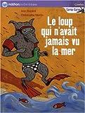 echange, troc Ann Rocard, Christophe Merlin - Le loup qui n'avait jamais vu la mer
