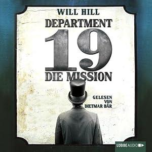Department 19: Die Mission Hörbuch