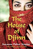 The House of Djinn (0307976424) by Staples, Suzanne Fisher