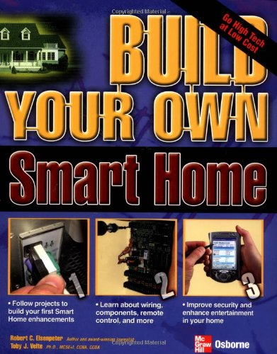 Build Your Own Smart Home (Build Your Own)