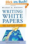 Writing White Papers: How to Capture...