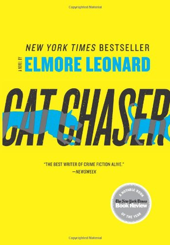 Cat Chaser: A Novel