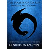 The Society On Da Run: Dragons and Cicadas (Year of the Dragon Edition)