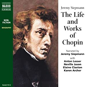 The Life and Works of Chopin Audiobook