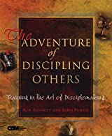 The Adventure of Discipling Others, Training in the Art of Disciplemaking