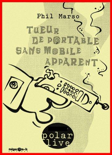 Couverture du livre Tueur de portable sans mobile apparent (Polar live t. 11)