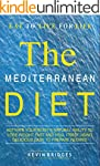 Mediterranean Diet: Activate Your Bod...