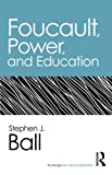 img - for Foucault, Power, and Education (Routledge Key Ideas in Education) book / textbook / text book