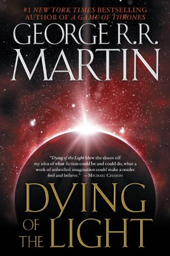 Dying of the Light by George RR Martin