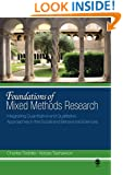 Foundations of Mixed Methods Research: Integrating Quantitative and Qualitative Approaches in the Social and Behavioral Sciences