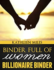Binder Full of Women (Billionaire Binder Series)