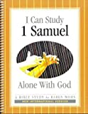 I Can Study I Samuel Alone With God - New International Version (Alone With God Bible Studies)