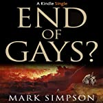 End of Gays? | Mark Simpson