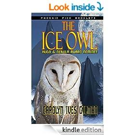 The Ice Owl - Hugo & Nebula Nominated Novella