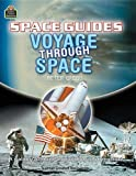 Space Guides: Voyage Through Space (Qeb Space Guides) (1420682768) by Teacher Created Resources
