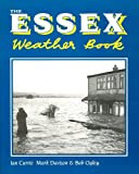 img - for The Essex Weather Book (County Weather) book / textbook / text book