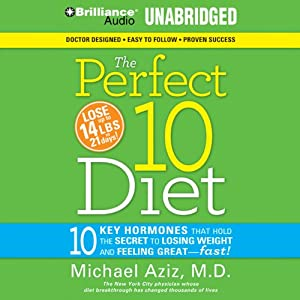 The Perfect 10 Diet: The Breakthrough Diet Solution | [Michael Aziz]