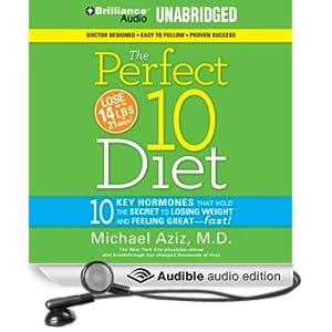 The Perfect 10 Diet: The Breakthrough Diet Solution (Unabridged)