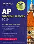 Kaplan AP European History 2016: Book...