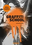 Graffiti School : Guide de l'�tudiant...