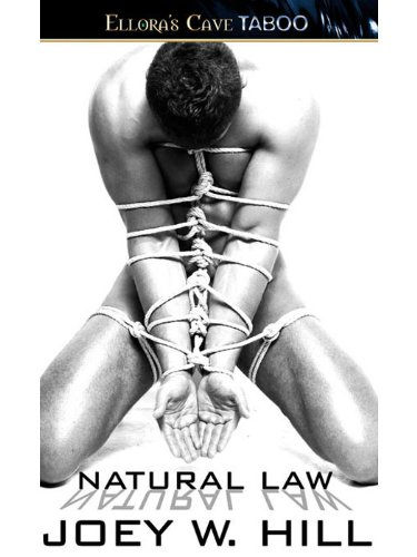 Natural Law: 2 (Nature of Desire) by Joey W. Hill