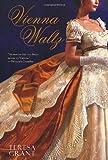 Vienna Waltz (Malcom & Suzanne Rannoch Historical Mysteries)