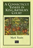 A Connecticut Yankee in King Arthur's court (Barnes & Noble classics) (1566197066) by Mark Twain