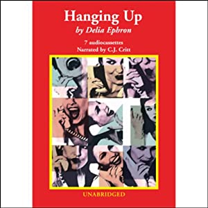 Hanging Up | [Delia Ephron]