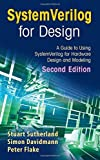 img - for SystemVerilog for Design Second Edition: A Guide to Using SystemVerilog for Hardware Design and Modeling by Stuart Sutherland (2006-07-20) book / textbook / text book