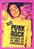 img - for Punk Rock: Historia De 30 Anos De Subversion/ 30 Years of Subversion History (Spanish Edition) book / textbook / text book