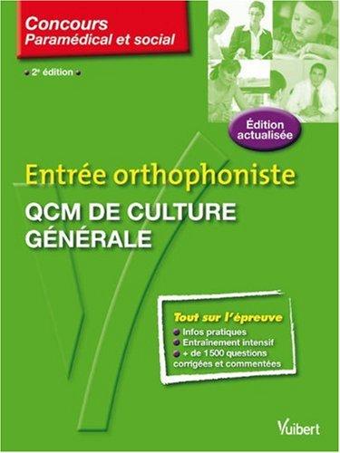 Entrée orthophoniste : QCM de culture générale