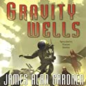 Gravity Wells: Speculative Fiction Stories (       UNABRIDGED) by James Alan Gardner Narrated by P. J. Ochlan, Marisol Ramirez