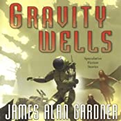 Gravity Wells: Speculative Fiction Stories | [James Alan Gardner]