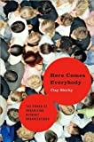 img - for by Clay Shirky Here Comes Everybody: The Power of Organizing Without Organizations(text only)1st (First) edition[Hardcover]2008 book / textbook / text book