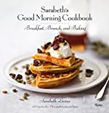 img - for Sarabeth's Good Morning Cookbook: Breakfast, Brunch, and Baking book / textbook / text book