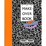 The Makeover Book: 101 Design Solutions for Desktop Publishing (0940087200) by Parker, Roger C.