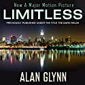 Limitless: A Novel Audiobook by Alan Glynn Narrated by Fred Berman