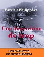 Une disparition de trop (Les enqu�tes de Dimitri Boizot t. 3)