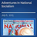 Adventures In National Socialism | Kevin D. Williamson