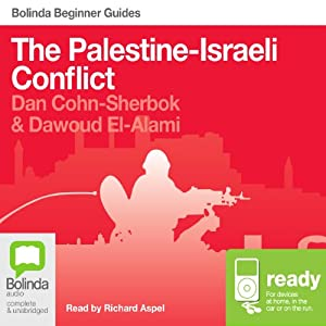 The Palestine-Israeli Conflict: Bolinda Beginner Guides Audiobook