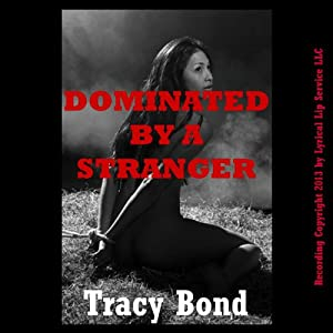 Dominated by a Stranger Audiobook