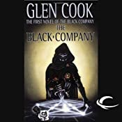 The Black Company: Chronicles of The Black Company, Book 1 | Glen Cook