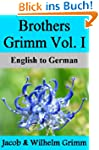 Brothers Grimm Vol. I: English to German