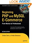 Beginning PHP and MySQL E-Commerce: F...