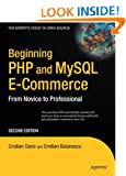 Beginning PHP and MySQL E-Commerce: From Novice to Professional (Beginning: From Novice to Professional)